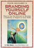 Cover image of Poor Richard's Branding Yourself Online